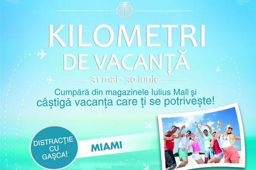 Kilometri de vacanta by Iulius Mall